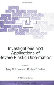 Cover of: Investigations and Applications of Severe Plastic Deformation (NATO Science Partnership Sub-Series: 3:) |