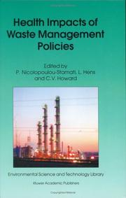 Cover of: Health Impacts of Waste Management Policies (Environmental Science and Technology Library) |