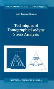 Cover of: Techniques of Isodyne Stress Analysis (Solid Mechanics and Its Applications) | A. Pindera