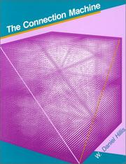 Cover of: The connection machine | W. Daniel Hillis