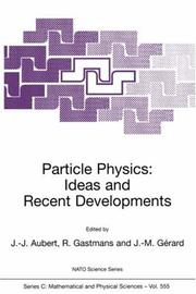 Cover of: Particle Physics: Ideas and Recent Developments (NATO Science Series C: (closed)) |