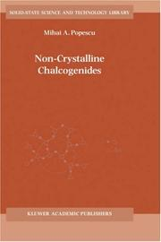 Cover of: Non-Crystalline Chalcogenides (Solid-State Science and Technology Library, Volume 8) (Solid-State Science and Technology Library)