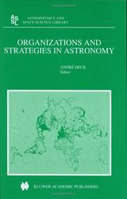 Cover of: Organizations and Strategies in Astronomy