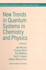 Cover of: New Trends in Quantum Systems in Chemistry and Physics - Volume 1 Basic Problems and Model Systems Paris, France, 1999 (Progress in Theoretical Chemistry and Physics, Volume 6) |