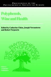 Cover of: Polyphenols, Wine and Health - Proceedings of the Phytochemical Society of Europe, Bordeaux, France, 14--16 April 1999 (Proceedings of the Phytochemical ... of the Phytochemical Society of Europe) |