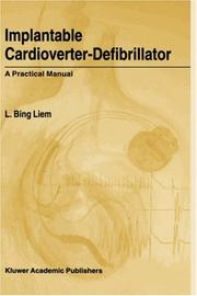 Implantable cardioverter-defibrillator by L. Bing Liem