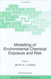 Cover of: Modelling of Environmental Chemical Exposure and Risk | Jan B.H.J. Linders