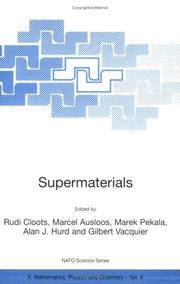 Supermaterials (NATO Science Series II: Mathematics, Physics and Chemistry)