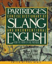 Cover of: A concise dictionary of slang and unconventional English