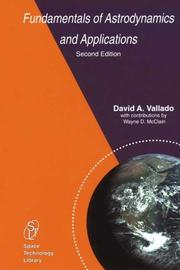Cover of: Fundamentals of Astrodynamics and Applications, Second Edition (Space Technology Library, Volume 12) (Space Technology Library) | D.A. Vallado