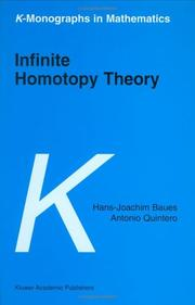 Cover of: Infinite Homotopy Theory (K-Monographs in Mathematics, Volume 6) | H-J. Baues
