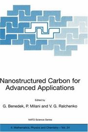Cover of: Nanostructured Carbon for Advanced Applications (NATO Science Series II: Mathematics, Physics and Chemistry) |