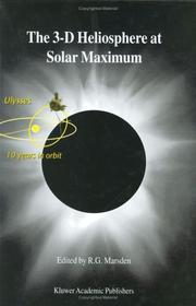 Cover of: The 3-D Heliosphere at Solar Maximum - Proceedings of the 34th ESLAB Symposium | R.G. Marsden