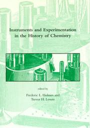 Cover of: Instruments and Experimentation in the History of Chemistry (Dibner Institute Studies in the History of Science and Technology) |