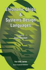 Cover of: Electronic Chips & Systems Design Languages (The Chdl Series) | J. Mermet