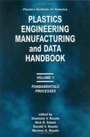 Plastics Institute of AmericaPlastics Engineering, Manufacturing & Data Handbook by