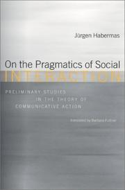Cover of: On the pragmatics of social interaction: preliminary studies in the theory of communicative action