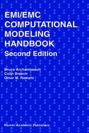 Cover of: EMI/EMC Computational Modeling Handbook (2nd Edition) (The Springer International Series in Engineering and Computer Science) | Bruce R. Archambeault