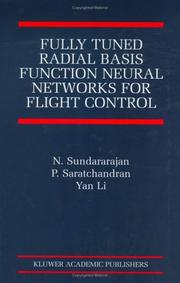 Cover of: Fully Tuned Radial Basis Function Neural Networks for Flight (The International Series on Asian Studies in Computer and Information Science) | N. Sundararajan