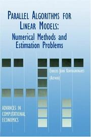Cover of: Parallel Algorithms for Linear Models - Numerical Methods and Estimation Problems (ADVANCES IN COMPUTATIONAL ECONOMICS Volume 15) (Advances in Computational Economics)