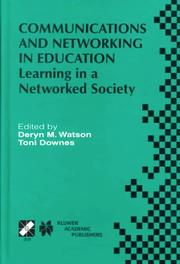 Cover of: Communications and networking in education | IFIP TC3 WG3.1/3.5 Open Conference on Communications and Networking in Education (1999 Aulanko, Finland)