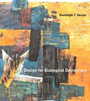Cover of: Design for Ecological Democracy | Randolph T. Hester