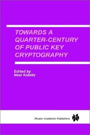 Cover of: Towards a Quarter-Century of Public Key Cryptography