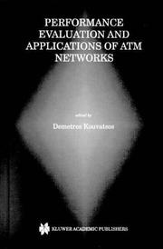 Cover of: Performance Evaluation and Applications of ATM Networks | Demetres D. Kouvatsos