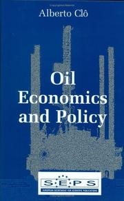 Cover of: Oil Economics and Policy | Alberto Clo