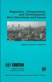 Cover of: Migration, urbanization, and development | Symposium on Internal Migration and Urbanization in Developing Countries (1996 New York, N.Y.)
