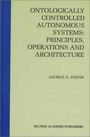 Cover of: Ontologically controlled autonomous systems | George A. Fodor
