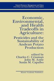 Cover of: Economic, environmental, and health tradeoffs in agriculture
