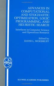 Cover of: Advances in Computational and Stochastic Optimization, Logic Programming, and Heuristic Search | David L. Woodruff