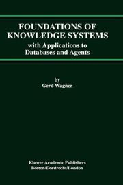 Cover of: Foundations of knowledge systems | G. Wagner