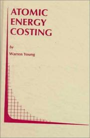 Cover of: Atomic energy costing | Warren Young