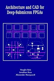 Cover of: Architecture and CAD for deep-submicron FPGAs |