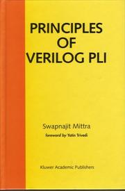Cover of: Principles of Verilog PLI | Swapnajit Mittra