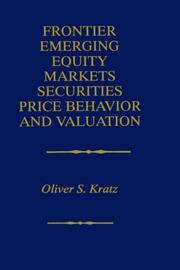 Cover of: Frontier emerging equity markets securities price behavior and valuation