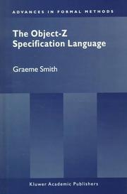 Cover of: The Object-Z specification language | Graeme Smith