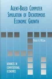 Cover of: Agent-Based Computer Simulation of Dichotomous Economic Growth (ADVANCES IN COMPUTATIONAL ECONOMICS Volume 13) (Advances in Computational Economics)