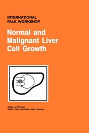 Cover of: Normal and malignant liver cell growth