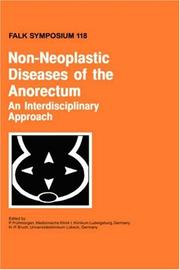 Cover of: Non-Neoplastic Diseases of the Anorectum - An Interdisciplinary Approach (Falk Symposium, Volume 118) |