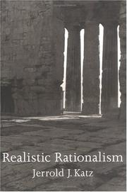 Cover of: Realistic rationalism | Jerrold J. Katz