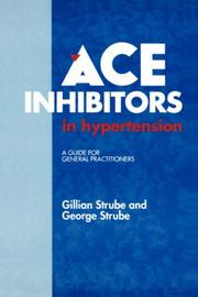 Cover of: ACE Inhibitors in Hypertension | G. Strube