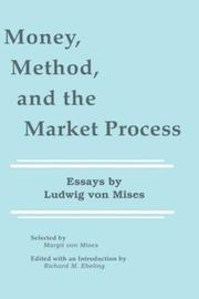 Cover of: Money, Method, and the Market Process