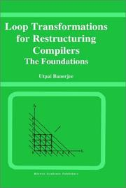 Cover of: Loop transformations for restructuring compilers