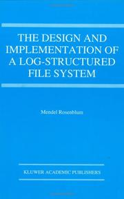 Cover of: The design and implementation of a log-structured file system