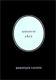 Cover of: History of Shit | Dominique Laporte