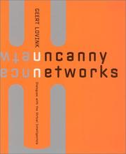 Uncanny Networks by Geert Lovink