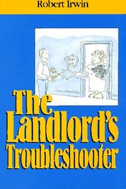 Cover of: The landlord's troubleshooter | Robert Irwin